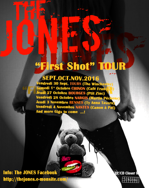 The JONES - First Shot Tour 2016 poster