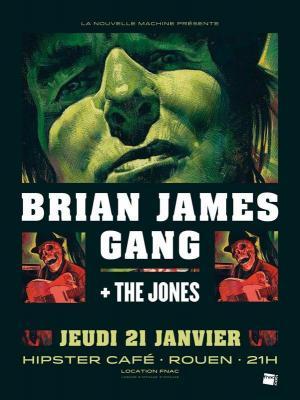 BRIAN JAMES GANG  + THE JONES